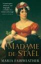 Madame de Stael【電子書籍】[ Maria Fairweather ]