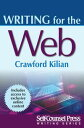 Writing for the Web【電子書籍】[ Crawford Kilian ]