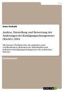 Analyse, Darstellung und Bewertung der ���nderungen des K���ndigungsschutzgesetzes (KSchG) 2004