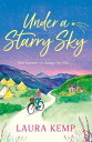 Under a Starry Sky【電子書籍】[ Laura Kemp ]
