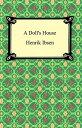 A Doll 039 s House【電子書籍】 Henrik Ibsen