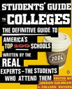 Students 039 Guide to CollegesThe Definitive Guide to America 039 s Top 100 Schools Written by the Real Experts--The Students Who Attend Them【電子書籍】 Jordan Goldman