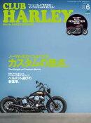 CLUB HARLEY 2016ǯ6��� Vol.191