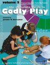 The Complete Guide to Godly PlayVolume 5б┌┼┼╗╥╜ё└╥б█[ Jerome W. Berryman ]