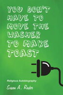 YOU DON'T HAVE TO MOVE THE WASHER TO MAKE TOAST