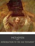 Introduction to the Old Testament[ John Edgar McFadyen ]