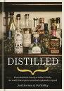 THE Whisky WorldDistilledFrom absinthe & brandy to vodka & whisky, the world's finest