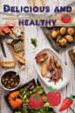 Delicious and healthy403 Delicious and healthy recipes of the vital kitchen【電子書籍】[ Bernhard Long ]