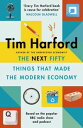 The Next Fifty Things that Made the Modern Economy【電子書籍】[ Tim Harford ]