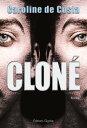 Clon?Roman (Science-fiction)【電子書籍】[ Caroline de Costa ]
