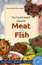 The Cochin Jewish Book of Meat and Fish【電子書籍】[ Bala Menon ]