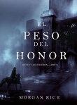 El Peso del Honor (Reyes y HechicerosーLibro 3)[ Morgan Rice ]