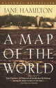 A Map of the WorldA Novel【電子書籍】[ Jane Hamilton ]