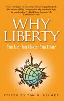 Why Liberty: Your Life, Your Choices, Your Future