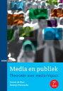 Media en publiektheorie?n over media-impact