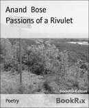 Passions of a Rivulet