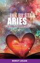 AriesQuotes to Inspire Self-Love【電子書籍】[ Borut Lesjak ]