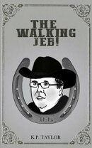The Walking Jeb (The Bad Man Trilogy Book 3)