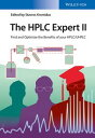 The HPLC Expert IIFind and Optimize the Benefits of your HPLC / UHPLC【電子書籍】
