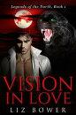Vision in Love