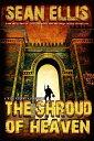 The Shroud of Heaven Nick Kismet Adventures, #1【電子書籍】[ Sean Ellis ]