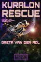Kuralon Rescue【電子書籍】[ Greta van der Rol ]