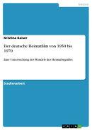 Der deutsche Heimatfilm von 1950 bis 1970