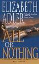 All or NothingA Novel【電子書籍】[ Elizabeth Adler ]
