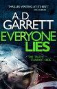 Everyone Lies【電子書籍】 A.D. Garrett