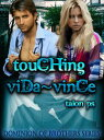 Touching Vida~Vince (The Dominion of Brothers Series book 7)【電子書籍】[ Talon P.S. ]