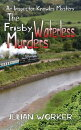 The Frisby Waterless Murders: An Inspector Knowles Mystery Book 3