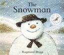 The Snowman【電子書籍】[ Raymond Briggs ]