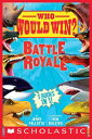 Who Would Win : Battle Royale【電子書籍】 Jerry Pallotta