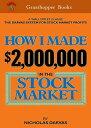 How I Made $2,000,000 In The Stock Market【電子書籍】[ Nicolas Darvas ]