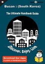 Ultimate Handbook Guide to Busan : (South Korea) Travel GuideUltimate Handbook Guide to Busan : (South Korea) Travel Guide【電子書籍】[ Karry Huey ]