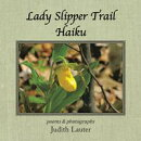 Lady Slipper Trail Haiku
