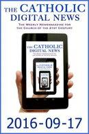 The Catholic Digital News 2016-09-17