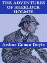 The Adventures of Sherlock Holmes【電子書籍】[ Arthur Conan Doyle ]