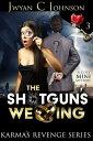 The Shotgun's Wedding: A Cozy Mini-Mystery【電子書籍】[ Jwyan C. Johnson ]