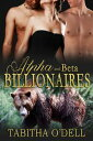 書, 雜誌, 漫畫 - Alpha and Beta Billionaires【電子書籍】[ Tabitha O'Dell ]