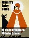 Grimms' Fairy Tales【電子書籍】[ Jacob Grimm ]