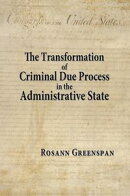 The Transformation of Criminal Due Process in the Administrative State: The Targeted Urban Crime Narcotics T��