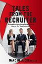 樂天商城 - Tales From The RecruiterA Canadian Recruiter's Perspective on How To Get that Perfect Job【電子書籍】[ TorontoJobs.ca Publications Inc. ]