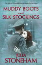ショッピングheartwarming Muddy Boots and Silk StockingsThe heartwarming story of WWII Land Girls【電子書籍】[ Julia Stoneham ]