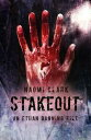 Stakeout (an Ethan Banning File)【電子書籍】[ Naomi Clark ]