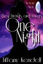 One Night - Best Friends and Lovers One Night, #4【電子書籍】[ Tiffany Kendell ]
