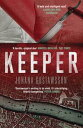 Keeper【電子書籍】[ Johana Gustawsson ]