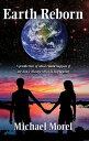 Earth Reborn【電子書籍】 Michael Morel