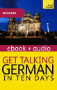 樂天商城 - Get Talking German in Ten Days Beginner Audio CourseEnhanced Edition【電子書籍】[ Paul Coggle ]