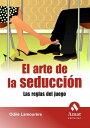 El arte de la seducci?n. Ebook